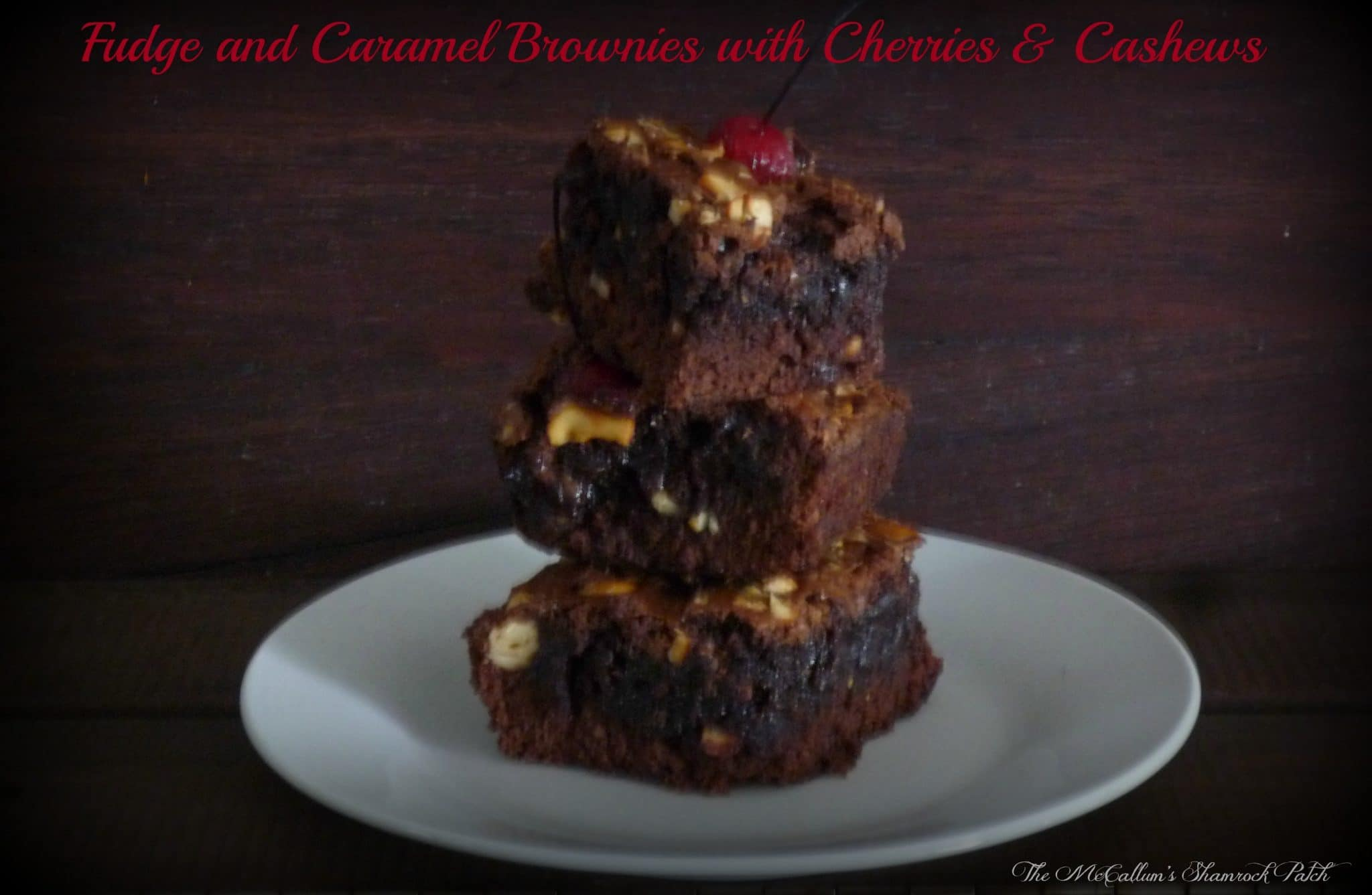 Fudge and Caramel Brownies with Cherries & Cashews