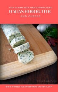 Italian Herb Butter and Cheese is a fantastic delicious way to brighten the flavor of any meal with fresh herbs consisting of basil, rosemary, flat-leaf parsley, all combined with real unsalted butter, romano cheese, minced green scallions, and fresh minced garlic.