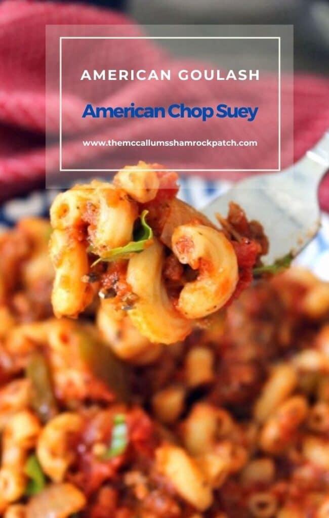 American Goulash - American Chop Suey