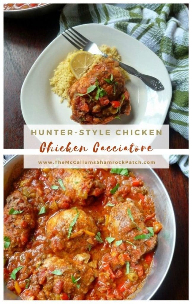Hunter-Style Chicken {Chicken Cacciatore }