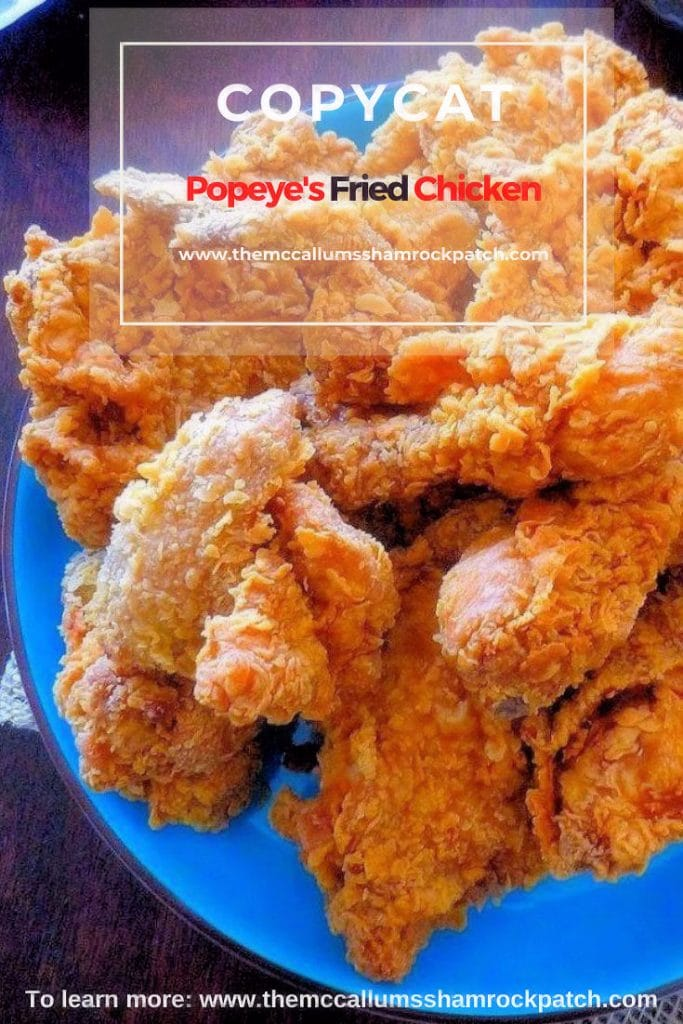 Before we get started, this isn't Popeye's top-secret recipe; this is my version of their Spicy Fried Chicken. Keep in mind while it tastes pretty close to Popeye's Spicy Chicken, if you follow the instructions, we aren't top-secret spies.