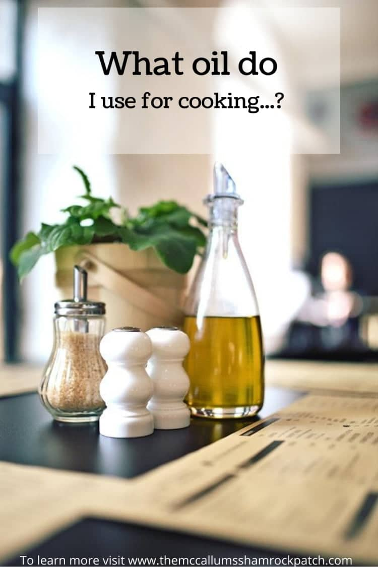 Oils to use when cooking