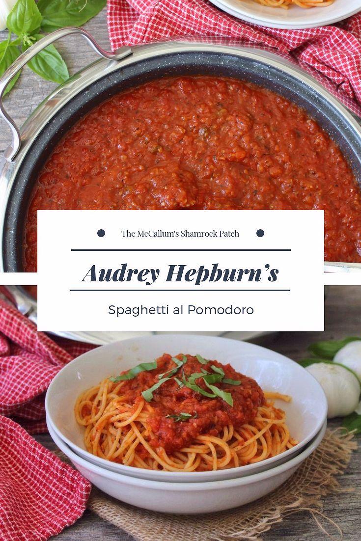Audrey Hepburn's Spaghetti al Pomodoro