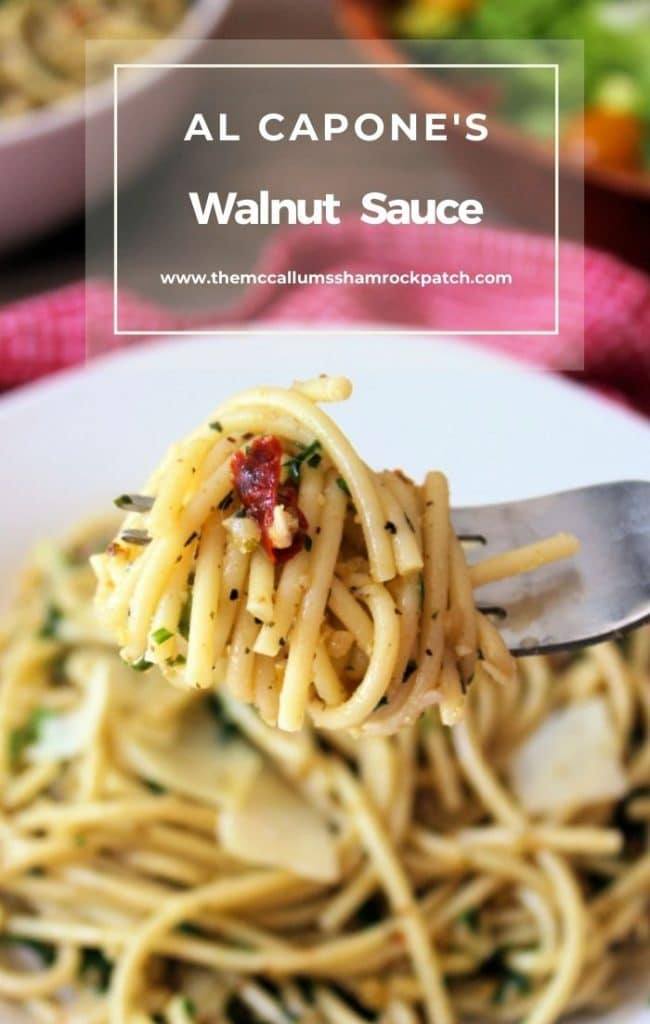 Al Capone's Walnut Sauce is a deliciously flavorful straightforward vegetarian-style recipe made with cold-pressed organic olive oil,  fresh garlic, walnuts, fresh Italian flat-leaf parsley, crushed red pepper, salt, and pepper and tossed with al dente spaghetti noodles.
