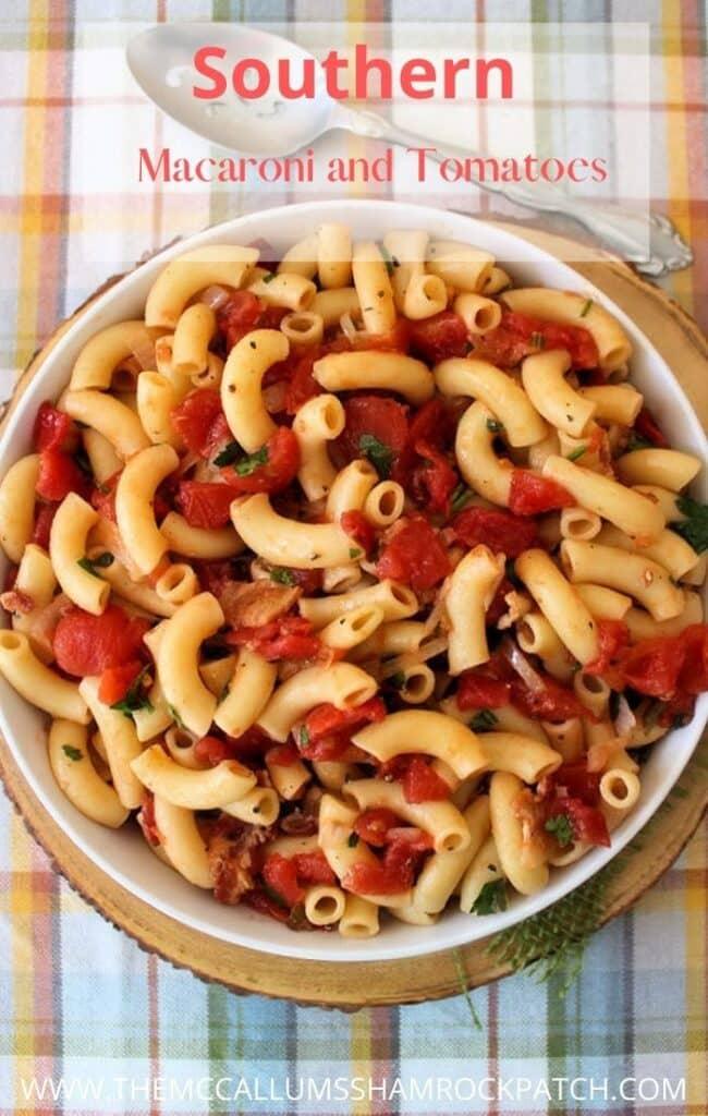 Southern Macaroni and Tomatoes