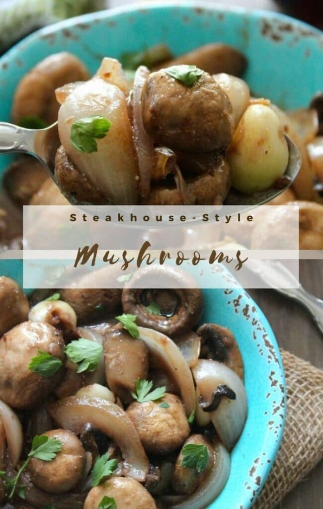Steakhouse-Style Mushrooms